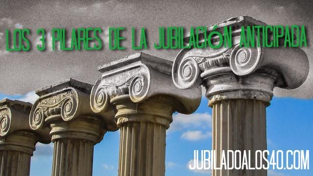 Los 3 Pilares De La Jubilación Anticipada