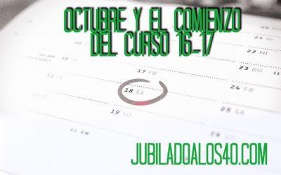 Octubre y El Comienzo Del Curso 16-17